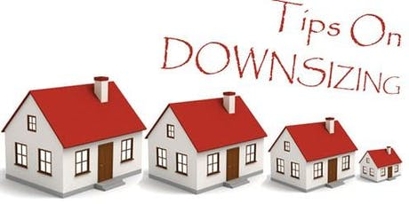 Downsizing Your Home - Seller Seminar tickets