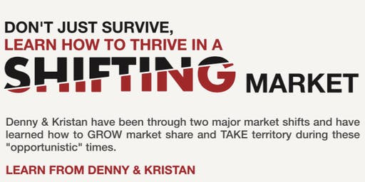 Don't Just Survive, Learn How to Thrive in a Shifting Market with Kristan Cole & Denny Grimes in Scottsdale, AZ