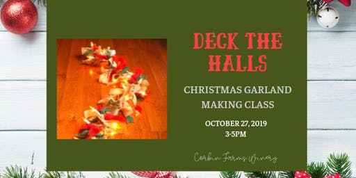 GNO- Christmas Garland Making Class - Deck the Halls!