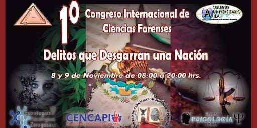 1er CONGRESO INTERNACIONAL DE CIENCIAS FORENSES