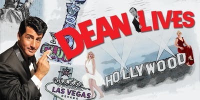 DEAN LIVES- The New Dean Martin Tribute Show