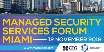 Managed Security Services Forum Miami