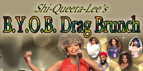 Shi-Queeta-Lee B.Y.O.B. Drag Brunch @ Highland Entertainment Hall tickets
