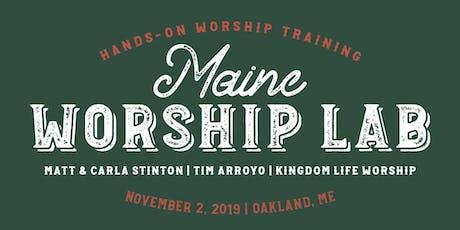 Maine Worship Lab tickets