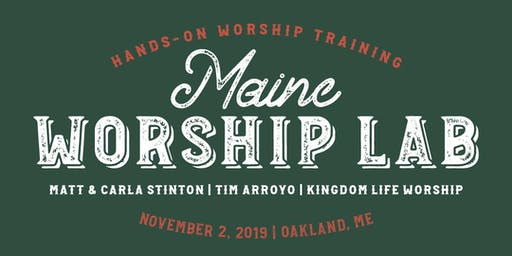 Maine Worship Lab
