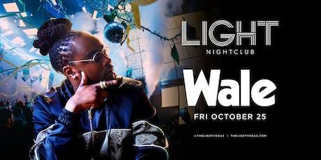 Wale •FREE ENTRY, GIRLS FREE DRINKS & LINE SKIP• @ LIGHT Nightclub tickets
