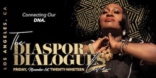 KOSHIE MILLS PRESENTS THE DIASPORA DIALOGUES LIVE TOUR - LOS ANGELES