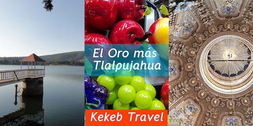 Tour 1 día: Tlalpujahua más El Oro