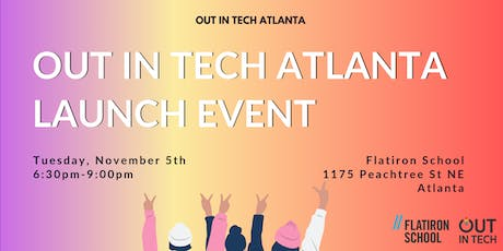 Out in Tech Atlanta | Launch Event at Flatiron School tickets