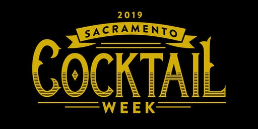 2019 Sacramento Cocktail Week Education- Meet & Greet with Tasty Treats