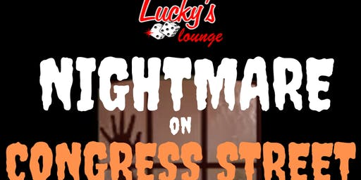 Nightmare on Congress Street at Lucky's Lounge!