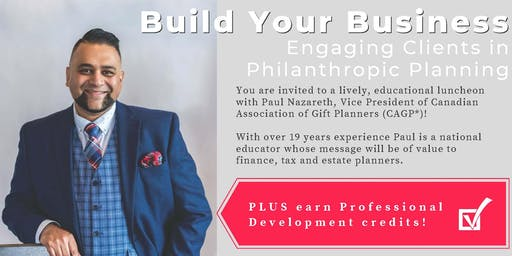 Build Your Business - Engaging Clients in Philanthropic Planning