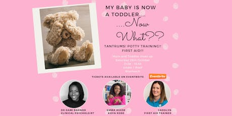 My baby is a toddler, now what? Mums and Tea Meet Up tickets