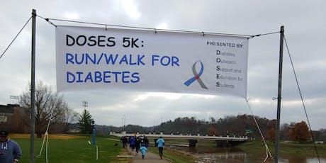 DOSES 5k: Run/Walk for Diabetes tickets