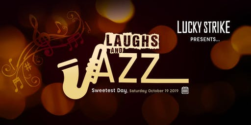 Due to POPULAR DEMAND, 2nd 10pm show! Sweetest Day Laughs & Jazz Show