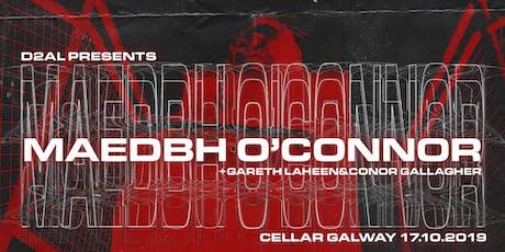 D2AL Presents: Maedbh O'Connor @ The Cellar tickets
