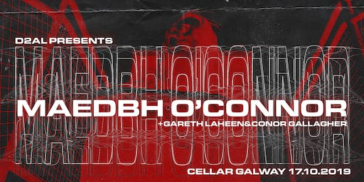 D2AL Presents: Maedbh O'Connor @ The Cellar