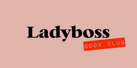 Ladyboss Book Club Home for the Holidays tickets