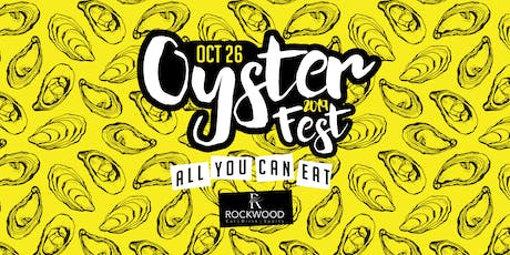 Oyster Fest 2019 - All You Can Eat, Live Music and Games! tickets