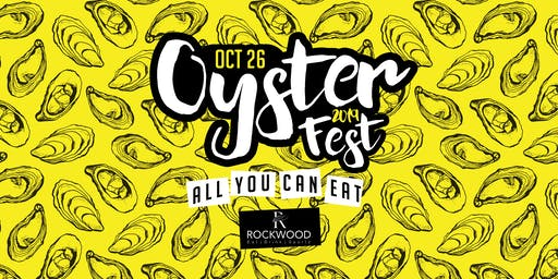 Oyster Fest 2019 - All You Can Eat, Live Music and Games!
