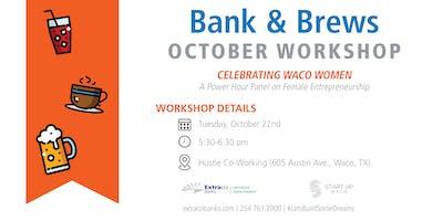 Bank & Brews | Celebrating Waco Women