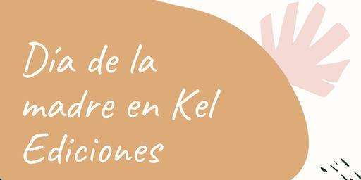 Día de la Madre en Kel Ediciones