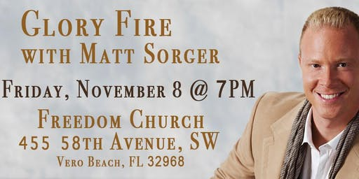 Copy of Glory Fire with Matt Sorger