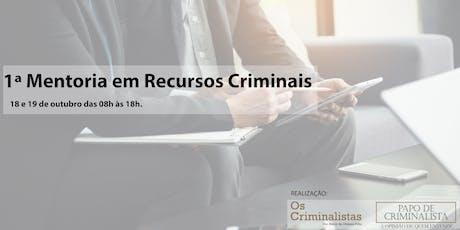 1ª Mentoria Recursos Criminais ingressos