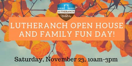 Lutheranch Open House and Fall Family Fun Day tickets