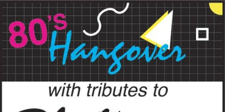 80s Hangover feat. Cured, Arena, Blonde Day, Careless Whisper tickets
