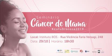 Seminário Sobre Câncer de Mama ingressos