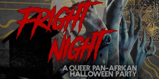 Fright Night, a Queer Pan-African Halloween Party!