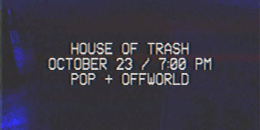 House of Trash