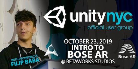UnityNYC Workshop Series #2 - Intro to Bose AR w/ Filip Baba tickets