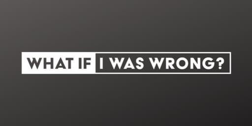 """What If I Was Wrong"" Educators Guide Training"