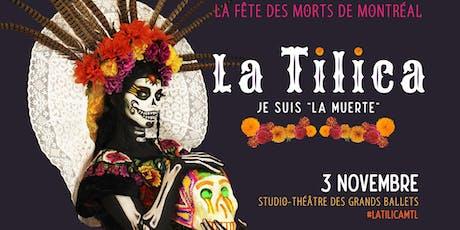 """La Tilica: Je suis """"La Muerte"""" tickets"""