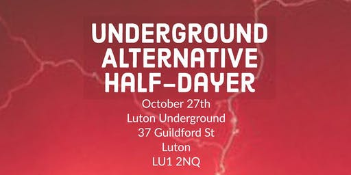 Underground Alternative Half-Dayer