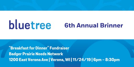 6th Annual Bluetree Brinner (Breakfast for Dinner)