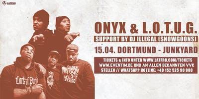 Onyx & Lords Of The Underground Live in Dortmund - Mittwoch, 15.04. Junkyard