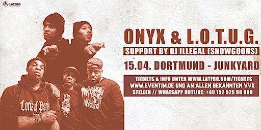 Onyx & Lords Of The Underground Live in Dortmund - Mittwoch, 15.04. Junkyard