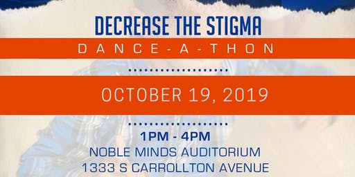 2nd Annual Decrease the Stigma Dance-A-Thon
