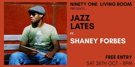Jazz Lates: Shaney Forbes tickets