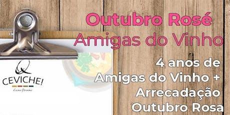 Confraria Amigas do Vinho PR - Outubro Rosé e Aniversário 4 anos ingressos