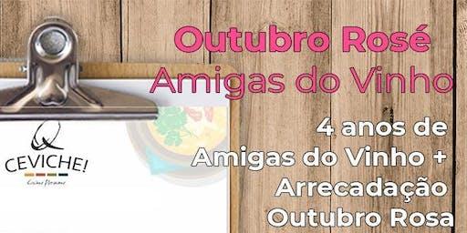Confraria Amigas do Vinho PR - Outubro Rosé e Aniversário 4 anos