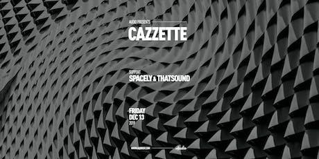 CAZZETTE tickets