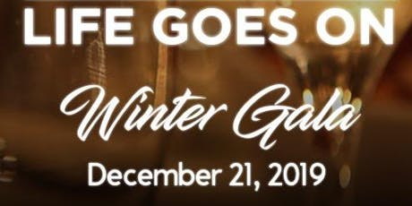 Annual Life Goes On Foundation Gala 2019 tickets