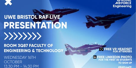 RAF LIVE PRESENTATION - University of West England tickets
