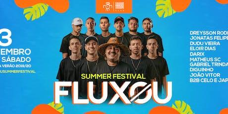 FLUXOU - SUMMER FESTIVAL [+18] ingressos