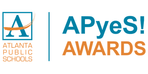 Atlanta Public Schools- APyeS! AWARDS