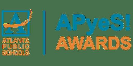 Atlanta Public Schools- APyeS! AWARDS